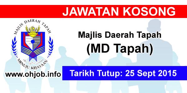 Jawatan Kerja Kosong Majlis Daerah Tapah (MDTapah) logo www.ohjob.info september 2015