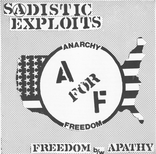 Sadistic Exploits Anarchy For Freedom