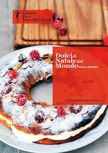 il nuovo pdf di gluten free travel&living: tutte le ricette di natale senza glutine!