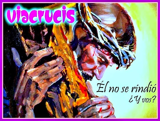 EL SANTO VIACRUCIS O EL CAMINO DE LA CRUZ (clic en la pintura)