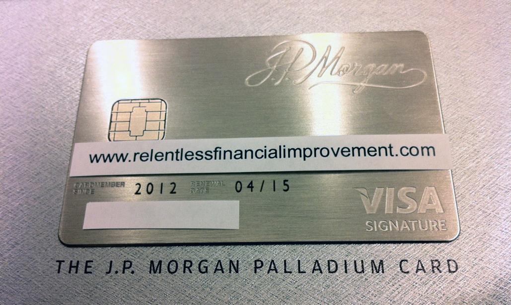 Relentless Financial Improvement: J.P. Morgan Chase Palladium Card ...
