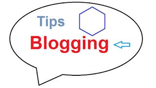 Tips ampuh Blogging untuk pemula dan Profesional