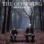 The Offspring – Days Go By 2012