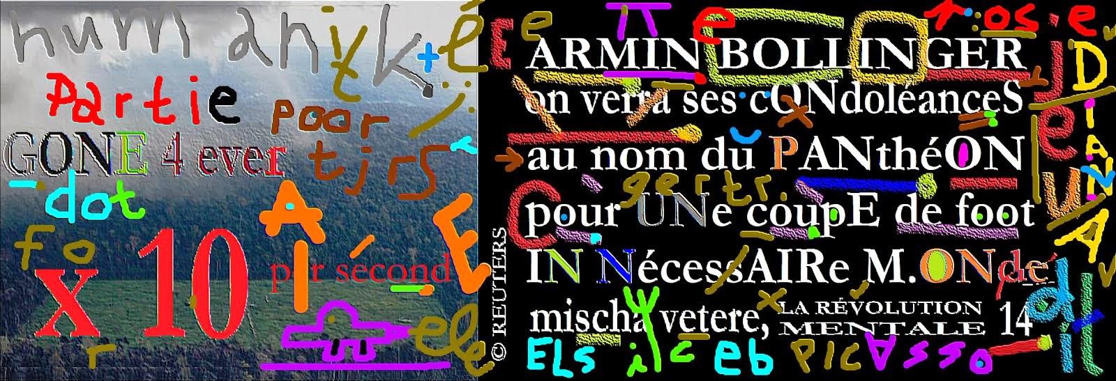 condoléances pour la coupe de foot par mischa vetere i.m. ARMIN BOLLINGER, ami de maria b, aznavour