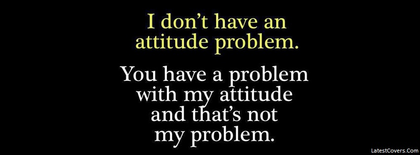 Quotations On Attitude For Facebook Covers For Facebook At...