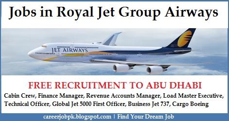 Jobs Opportunities in Royal Jet Group Airways Abu Dhabi