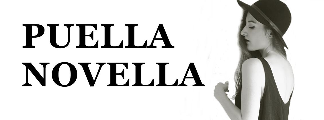 PUELLA NOVELLA