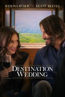 Watch Destination Wedding Online Free in HD