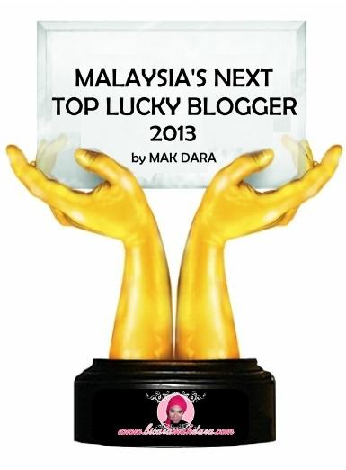 MALAYSIA'S NEXT TOP LUCKY BLOGGER by Mak Dara