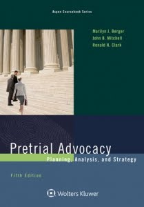 Pretrial Advocacy Book & Deposition Demonstration Movie