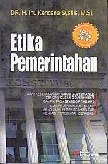 toko buku rahma: buku ETIKA PEMERINTAHAN, pengarang inu kencana syafiie, penerbit rineka cipta