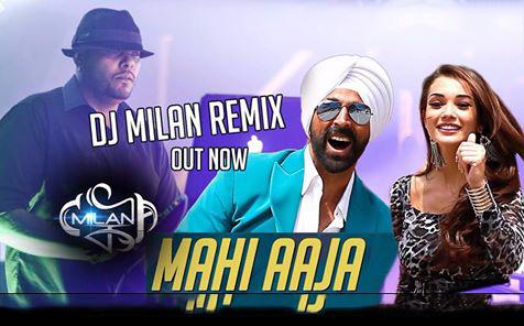 Aaja Mahi - DJ Milan