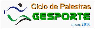 Ciclo de Palestras GESPORTE - desde 2010