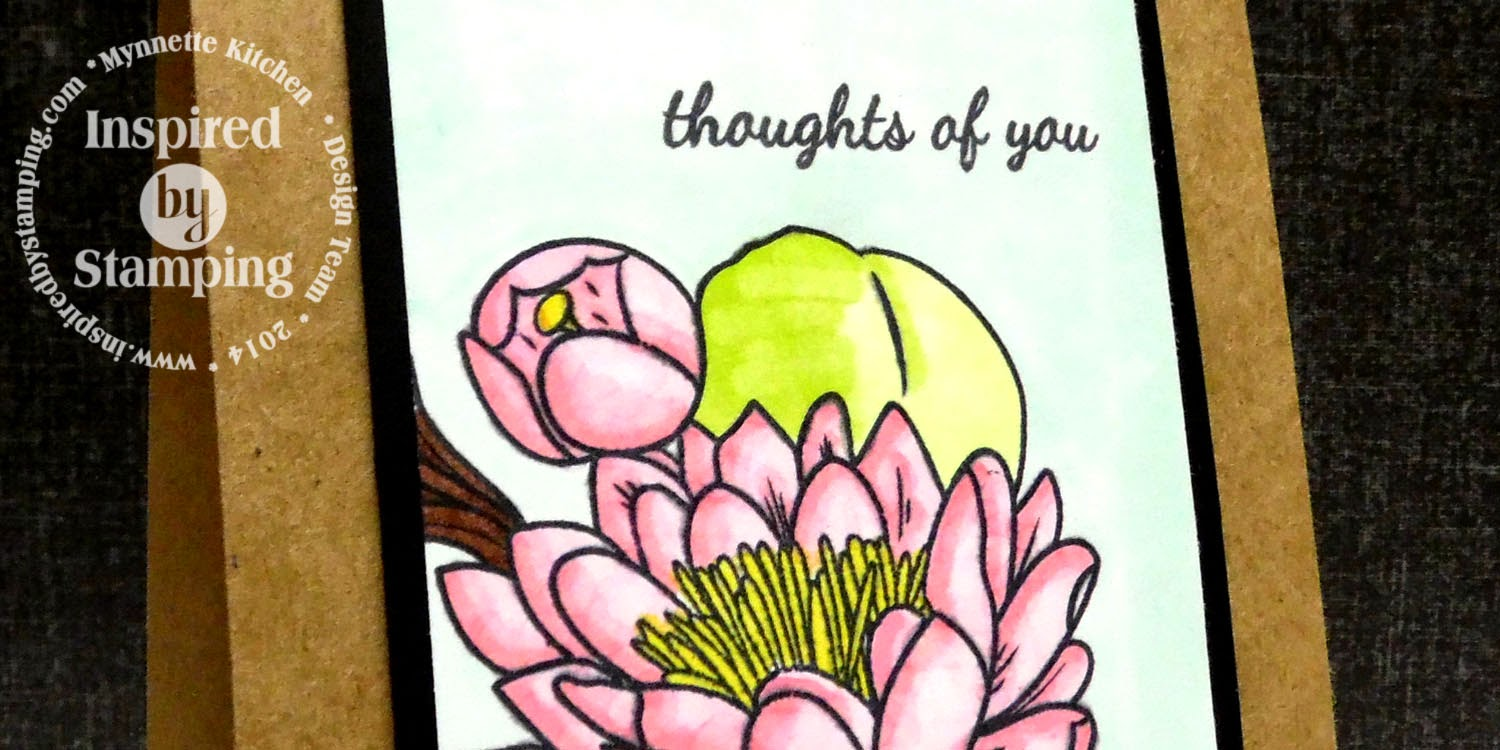 Inspired by Stamping, Mynnette Kitchen, Water Lily stamp set, thinking of you card
