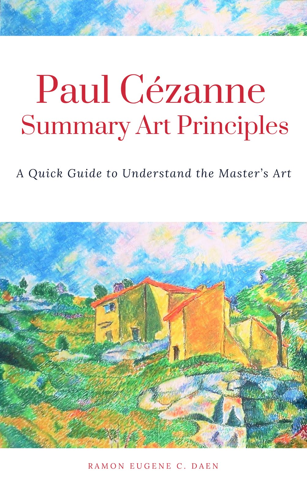 Buy Paul Cezanne Summary Art Principles ebook