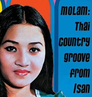 Molam: Thai Country Groove from Isan, Sublime Frequencies