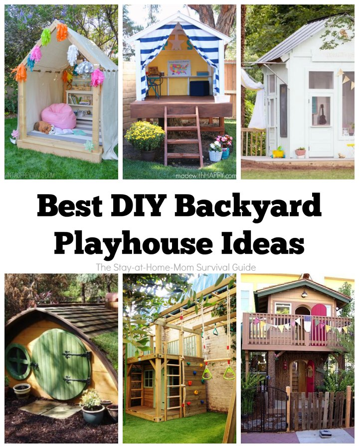 Best DIY Backyard Playhouse Ideas - The Stay-at-Home-Mom ...