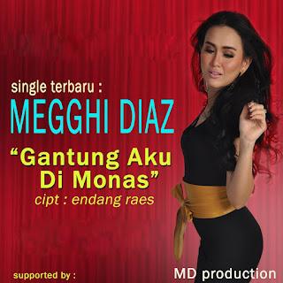 Megghi Diaz Gantung Aku Di Monas