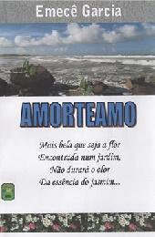 AMORTEAMO - POESIAS - 19 DEZ 2015