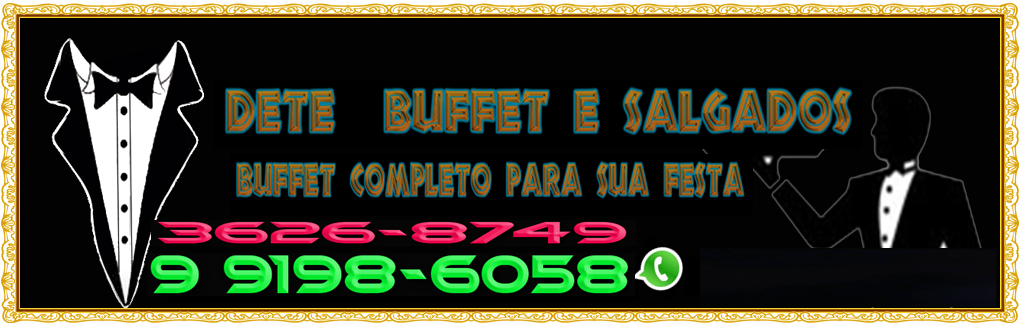 DETE BUFFET RIBEIRÃO DAS NEVES -MG