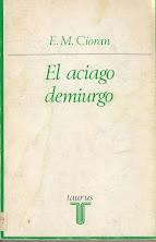 EL ACIAGO DEMIURGO