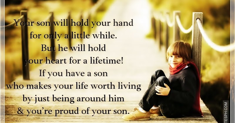 Quotes About Tagalog Friendship Your Son Will Hold You...