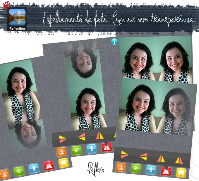 iphone, reflection, dica da Jana, blogger, blogueira, joinville, app