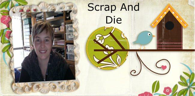 Scrap and Die