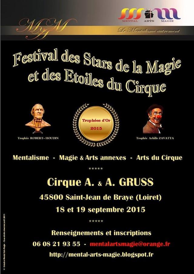 Festival des Stars de la Magie et des Etoiles du Cirque - Renseignements et inscriptions