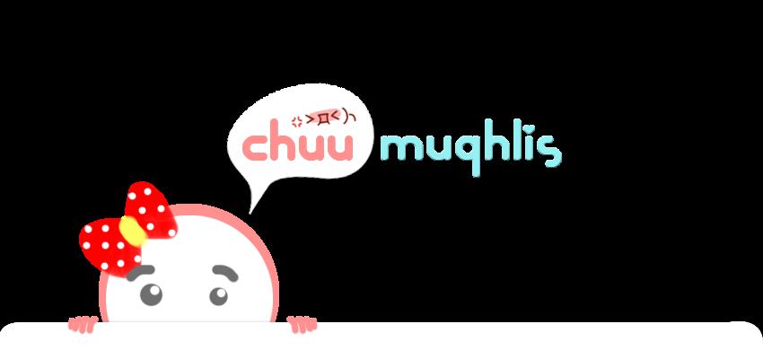 Chuu Muqhlis