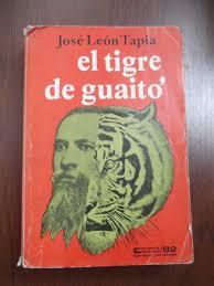 HISTORIA DEL TIGRE DE GUAITÓ
