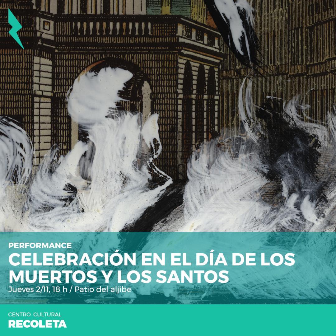 Día de los Santos. C. C. Recoleta. 2017.
