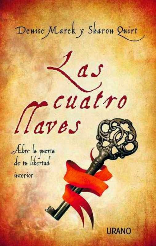 Abundancia amor y plenitud libro las cuatro llaves for La libertad interior libro