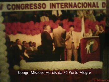 Congresso Internacional de Missões Heróis da Fé em Porto Alegre/RS