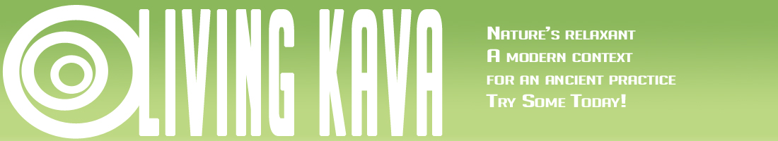 Living The Kava Life