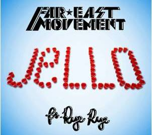 Far East Movement Jello Lyrics