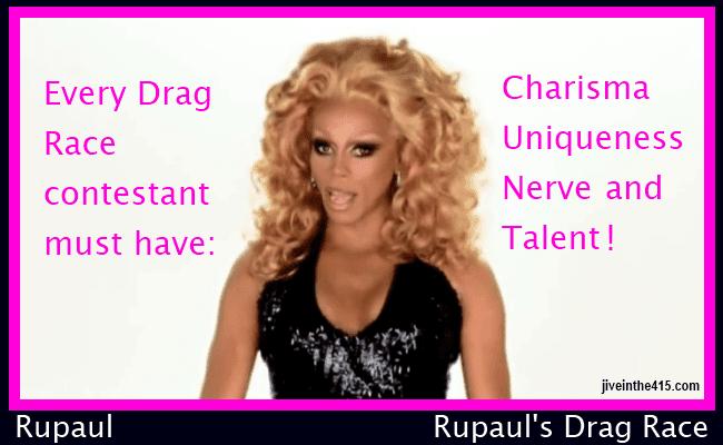 Rupaul is the host of Rupaul's Drag Race jiveinthe415.com