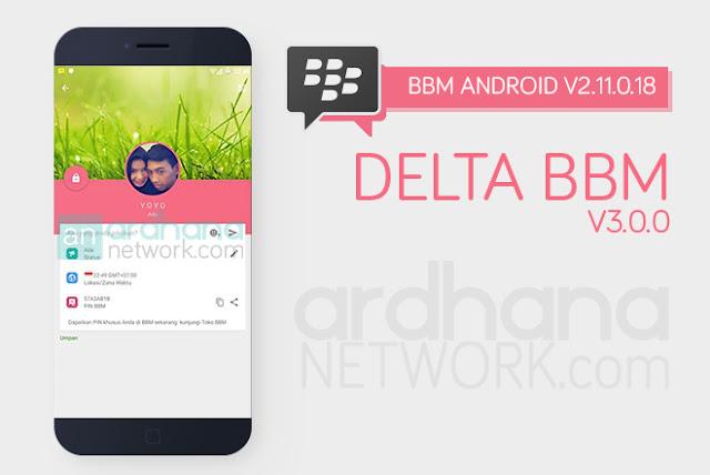 Delta BBM V3.0.0 - BBM Android V2.11.0.18