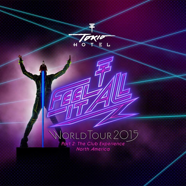 Fechas-Parte-2-gira-Feel-It-All-World-Tour-Norte-America-tokio-hotel