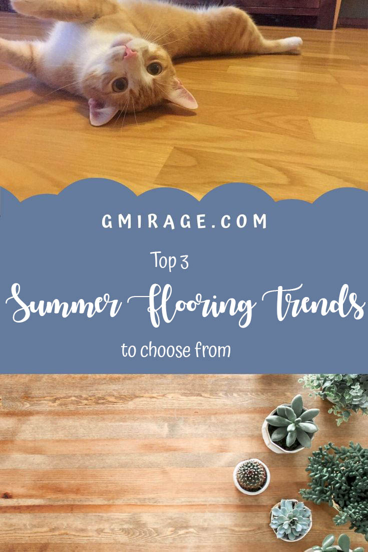 Top 3 Summer Flooring Trends To Choose From