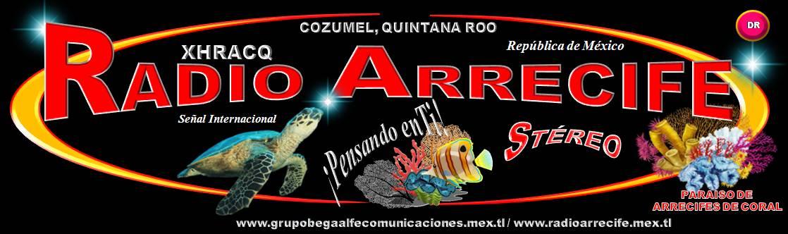 RADIO ARRECIFE STEREO, COZUMEL QUINTANA ROO