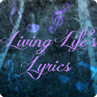 Living Life's Lyrics