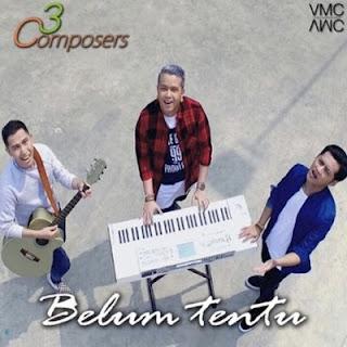 3 Composers - Belum Tentu