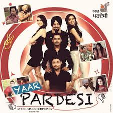 Yaar Pardesi 2012 Punjabi Movie Watch Online