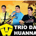 Trio Da Huanna - CD Na Jega Elétrica Ituberá 13/07/2014