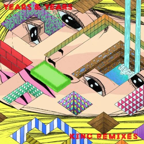 Years & Years - King (Remixes EP)