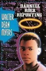Book cover: Darnell Rock Reporting by Walter Dean Myers. The cover image depicts the head and shoulders of a middle-school aged boy with a halo over his head.