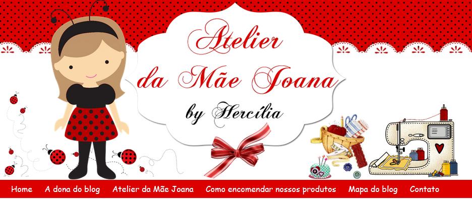 http://ateliermaejoana.blogspot.com.br/