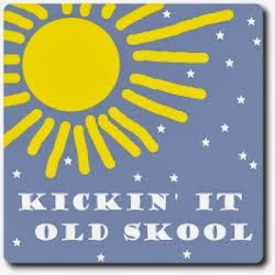 Kickin' It Old Skool Blog-a-thon