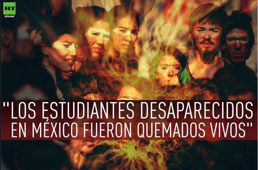 Los estudiantes desaparecidos fueron quemados vivos
